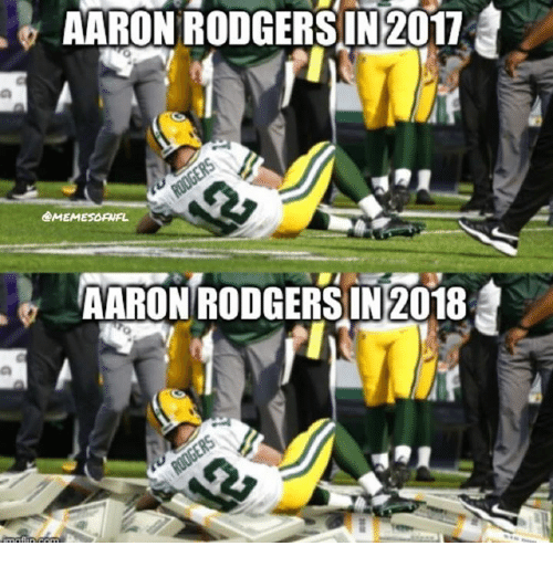 Aaron Rodgers, Nfl, and Aaron: AARON RODGERSIN 2017  @MEMESORUFL  e  AARON RODGERS IN 2018
