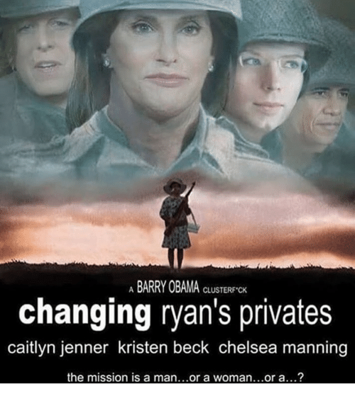 Caitlyn Jenner, Chelsea, and Obama: ABARRY OBAMA  CLUSTER CK  changing ryan's privates  caitlyn jenner kristen beck chelsea manning  the mission is a man...or a woman...or a...?