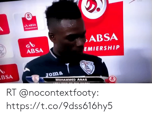 Soccer, Mohammed, and Joma: ABSA  ABSA  ABSA  EMIERSHIP  ABSA  Joma  MOHAMMED ANAS RT @nocontextfooty: https://t.co/9dss616hy5