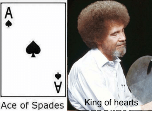 Hearts, Ace, and King: Ace of Spades  King of hearts