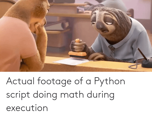 python: Actual footage of a Python script doing math during execution