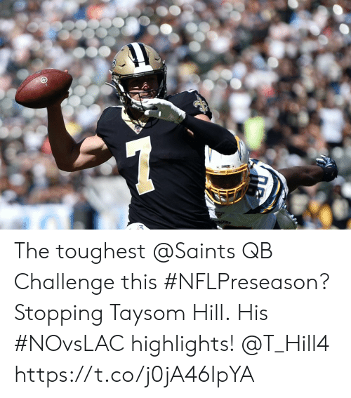 Memes, New Orleans Saints, and 🤖: ADGRS The toughest @Saints QB Challenge this #NFLPreseason?  Stopping Taysom Hill.  His #NOvsLAC highlights! @T_Hill4 https://t.co/j0jA46IpYA