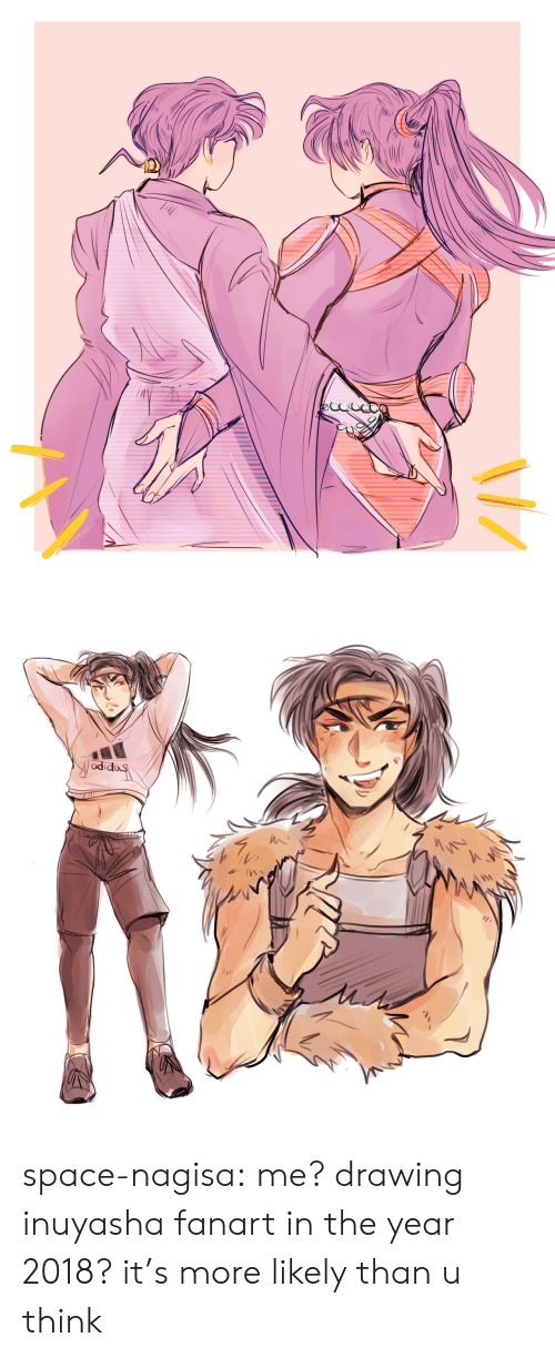 Target, Tumblr, and Blog: adida space-nagisa: me? drawing inuyasha fanart in the year 2018? it's more likely than u think