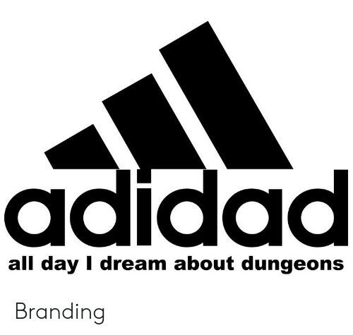 DnD, Dream, and Day: adidad  all day I dream about dungeons Branding