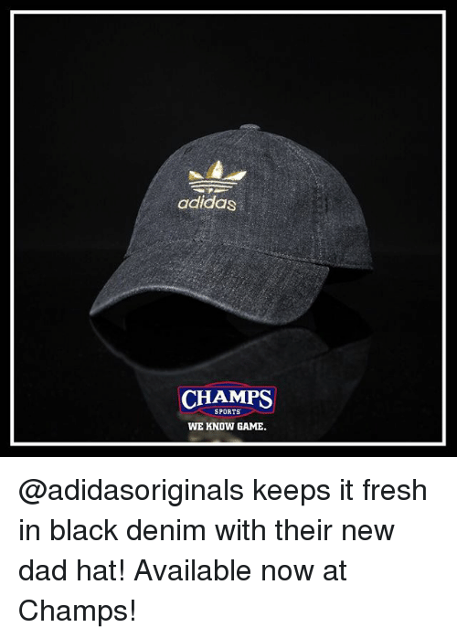 f683cb99a8f05 Adidas CHAMPS SPORTS WE KNOW GAME Keeps It Fresh in Black Denim With ...