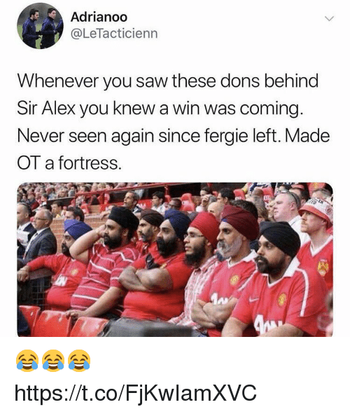 Saw, Soccer, and Fergie: Adrianoo  @LeTacticienn  Whenever you saw these dons behind  Sir Alex you knew a win was coming.  Never seen again since fergie left. Made  OT a fortress.  珥: 😂😂😂 https://t.co/FjKwIamXVC