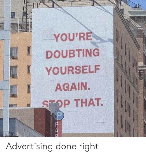 done: Advertising done right