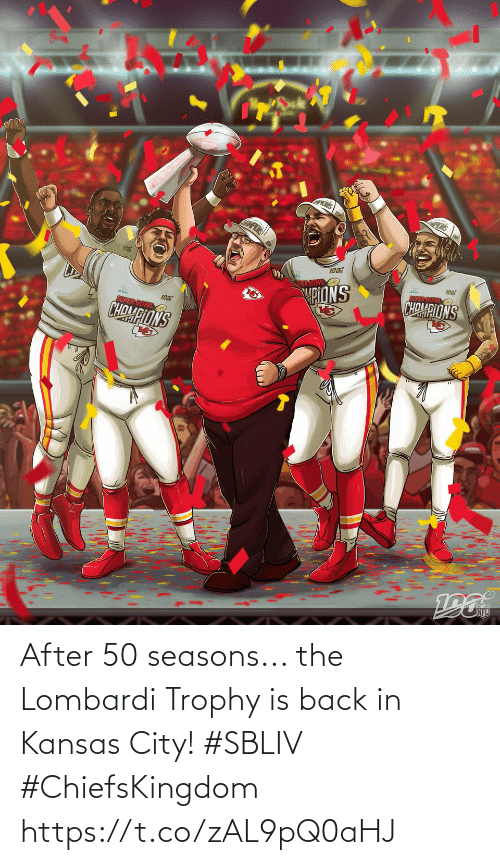Seasons: After 50 seasons... the Lombardi Trophy is back in Kansas City! #SBLIV #ChiefsKingdom https://t.co/zAL9pQ0aHJ