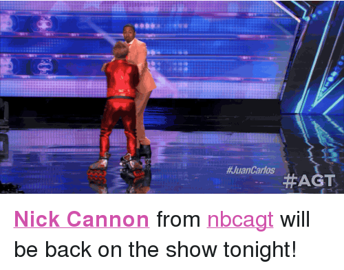 "nick cannon: <p><strong><a href=""http://www.nbc.com/the-tonight-show/filters/guests/9376"" target=""_blank"">Nick Cannon</a> </strong>from <a class=""tumblelog"" href=""http://tmblr.co/m2LPphypXjIR-l2hsEjPTwA"" target=""_blank"">nbcagt</a> will be back on the show tonight! </p>"