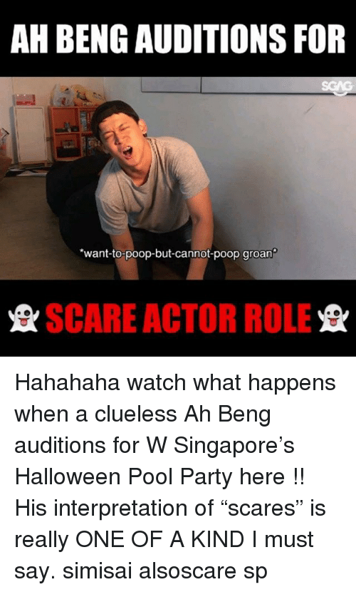"Halloween, Memes, and Party: AH BENG AUDITIONS FOR  want-to-poop-but-cannot-poop groan  SCARE ACTOR ROLE Hahahaha watch what happens when a clueless Ah Beng auditions for W Singapore's Halloween Pool Party here <link in bio>!! His interpretation of ""scares"" is really ONE OF A KIND I must say. simisai alsoscare sp"