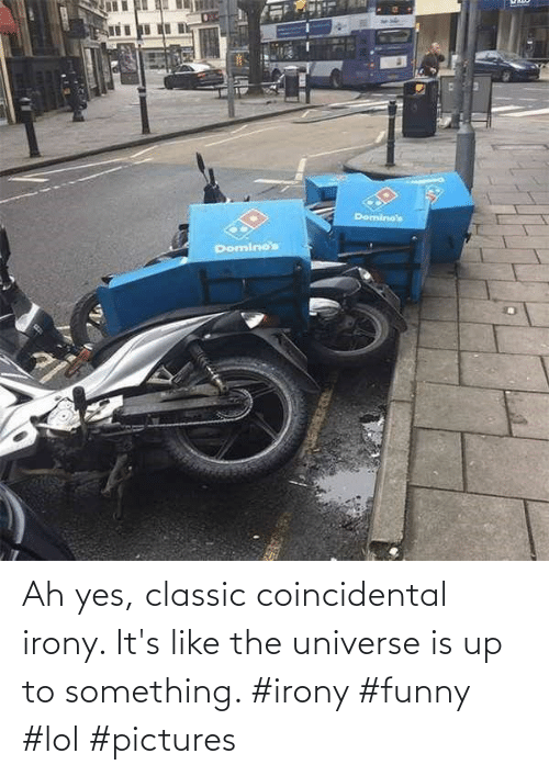 something: Ah yes, classic coincidental irony. It's like the universe is up to something. #irony #funny #lol #pictures