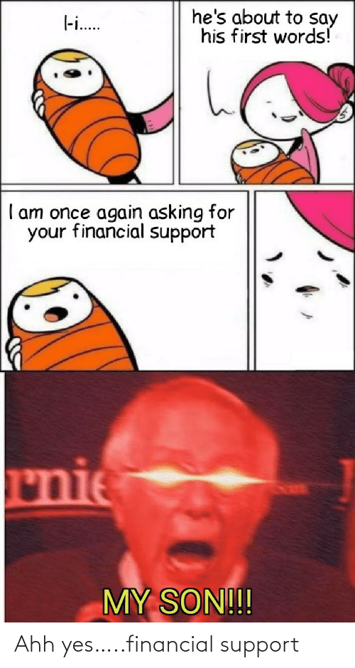 support: Ahh yes…..financial support
