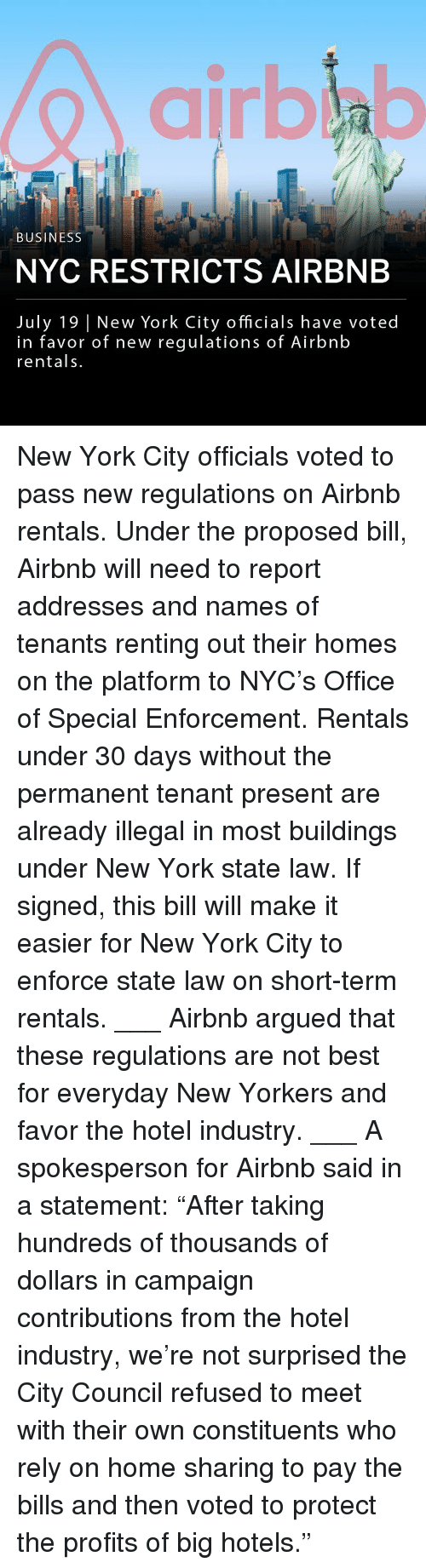 """Memes, New York, and Airbnb: airbla  BUSINESS  NYC RESTRICTS AIRBNB  July 19 