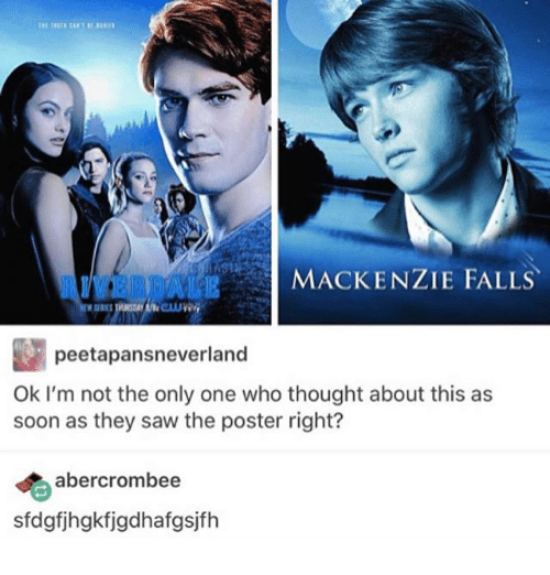 mackenzie: AIVERDALE  MACKENZIE FALLS  peetapansneverland  Ok I'm not the only one who thought about this as  soon as they saw the poster right?  abercrombee  sfdgfjhgkfjgdhafgsjfh