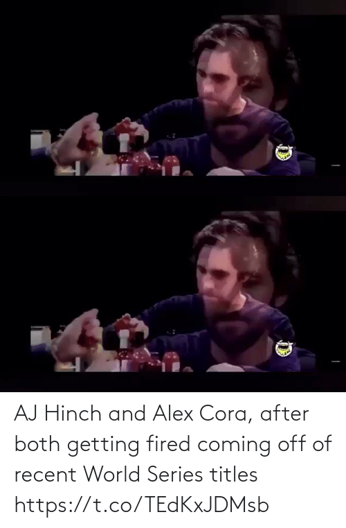 Getting: AJ Hinch and Alex Cora, after both getting fired coming off of recent World Series titles https://t.co/TEdKxJDMsb