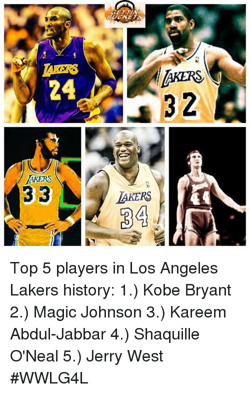 Kobe Bryant, Los Angeles Lakers, and Los-Angeles-Lakers: AKERS  2  24  AKERS  AKERS  34 Top 5 players in Los Angeles Lakers history:  1.) Kobe Bryant 2.) Magic Johnson 3.) Kareem Abdul-Jabbar 4.) Shaquille O'Neal 5.) Jerry West  #WWLG4L