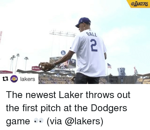 laker: @AKERS  lakers The newest Laker throws out the first pitch at the Dodgers game 👀 (via @lakers)