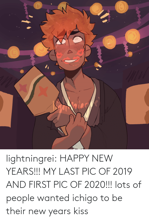 Kiss: alace lightningrei:  HAPPY NEW YEARS!!! MY LAST PIC OF 2019 AND FIRST PIC OF 2020!!! lots of people wanted ichigo to be their new years kiss