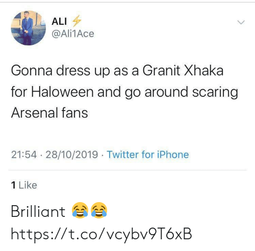 Ali: ALI  @Ali1Ace  Gonna dress up as a Granit Xhaka  for Haloween and go around scaring  Arsenal fans  21:54 28/10/2019 Twitter for iPhone  1 Like Brilliant 😂😂 https://t.co/vcybv9T6xB