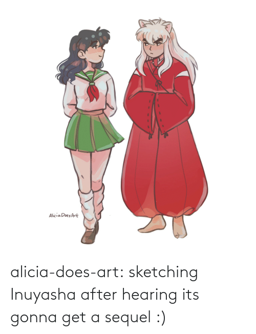 hearing: alicia-does-art:  sketching Inuyasha after hearing its gonna get a sequel :)