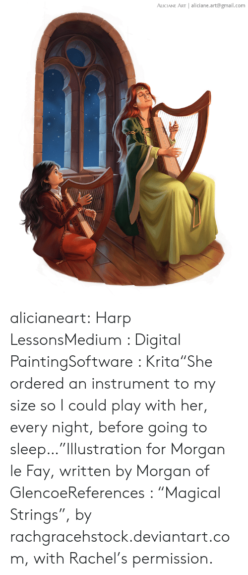 """digital painting: ALICIANE ART   aliciane.art@gmail.com alicianeart:  Harp LessonsMedium : Digital PaintingSoftware : Krita""""She ordered an instrument to my size so I could play with her, every night, before going to sleep…""""Illustration for Morgan le Fay, written by Morgan of GlencoeReferences : """"Magical Strings"""", by rachgracehstock.deviantart.com, with Rachel's permission."""