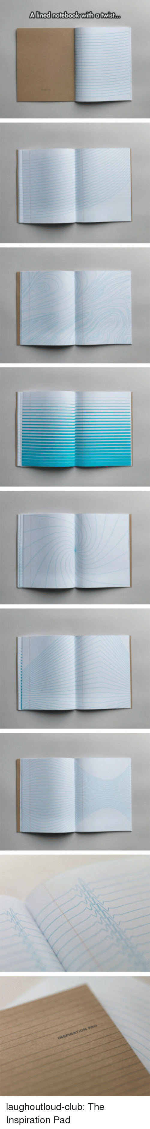 Club, Notebook, and Tumblr: Alined notebook with atwist.. laughoutloud-club:  The Inspiration Pad