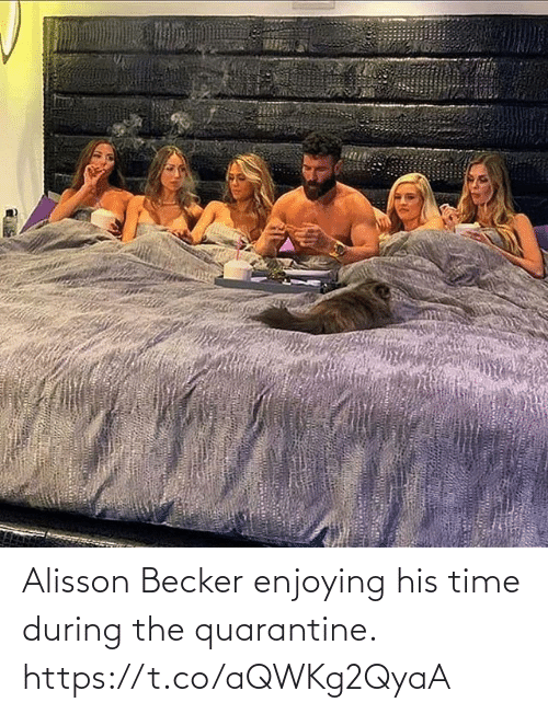 During: Alisson Becker enjoying his time during the quarantine. https://t.co/aQWKg2QyaA
