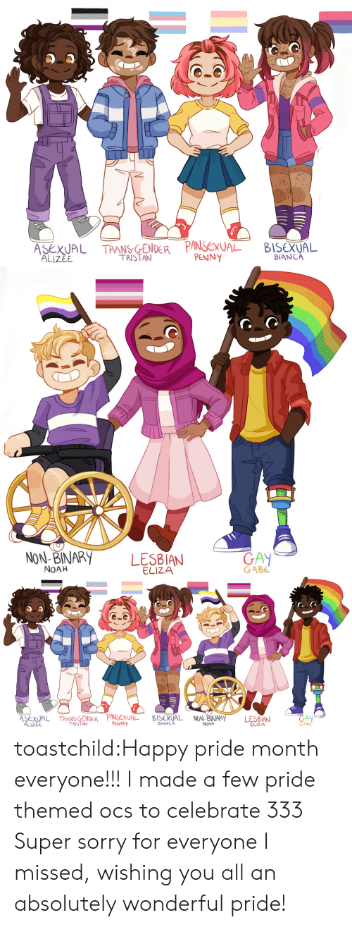 Sorry, Target, and Tumblr: ALIZEE  TRISTAN  PENNY  BIANCA   NON-BINARY LES8IAN  GAY  GABE  NOAH  ELIZA   ATPA  Ex  BIANCA  GABE  TRISTAN  PENNY  NOAH  ELIZA  ALIZEE toastchild:Happy pride month everyone!!! I made a few pride themed ocs to celebrate 333 Super sorry for everyone I missed, wishing you all an absolutely wonderful pride!