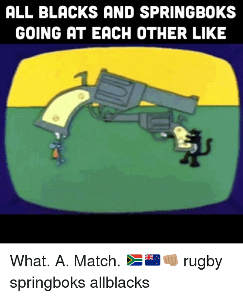 Match, Rugby, and All Blacks: ALL BLACKS AND SPRINGBOKS  GOING AT EACH OTHER LIKE What. A. Match. 🇿🇦🇳🇿👊🏽 rugby springboks allblacks