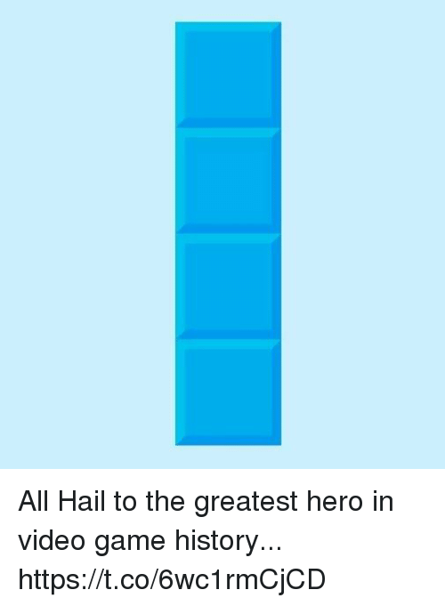 Game, History, and Video: All Hail to the greatest hero in video game history... https://t.co/6wc1rmCjCD