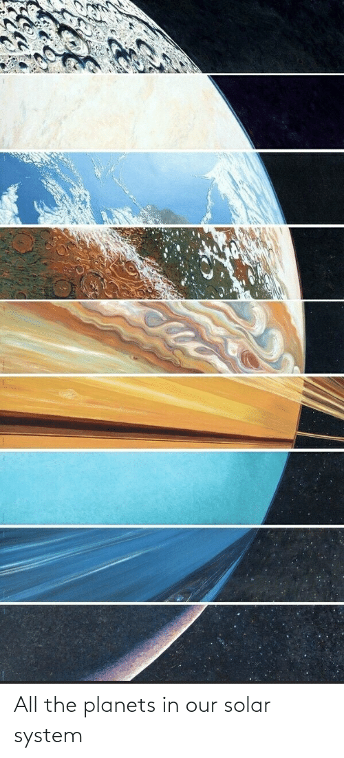 Solar System: All the planets in our solar system
