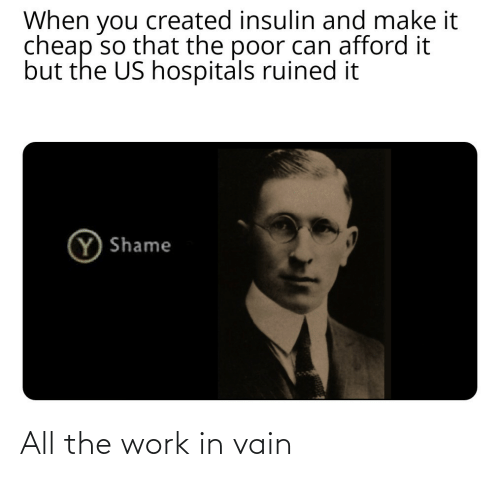 Work: All the work in vain