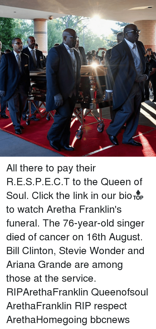 Stevie Wonder: All there to pay their R.E.S.P.E.C.T to the Queen of Soul. Click the link in our bio🔝 to watch Aretha Franklin's funeral. The 76-year-old singer died of cancer on 16th August. Bill Clinton, Stevie Wonder and Ariana Grande are among those at the service. RIPArethaFranklin Queenofsoul ArethaFranklin RIP respect ArethaHomegoing bbcnews