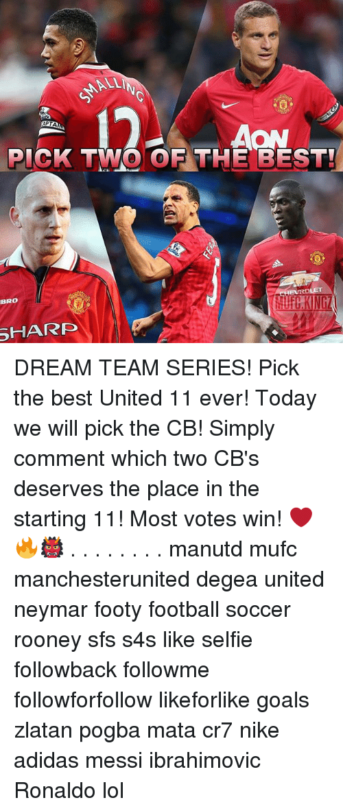 shard: ALLI  AON  PICK TWO OF THE BEST  BRO  EVRBLET  UFC.KINGZ  SHARD DREAM TEAM SERIES! Pick the best United 11 ever! Today we will pick the CB! Simply comment which two CB's deserves the place in the starting 11! Most votes win! ❤️🔥👹 . . . . . . . . manutd mufc manchesterunited degea united neymar footy football soccer rooney sfs s4s like selfie followback followme followforfollow likeforlike goals zlatan pogba mata cr7 nike adidas messi ibrahimovic Ronaldo lol