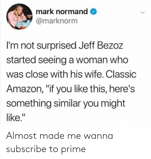 wanna: Almost made me wanna subscribe to prime