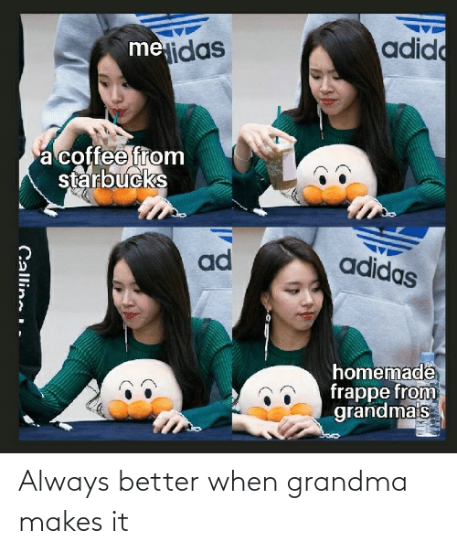 Grandma: Always better when grandma makes it