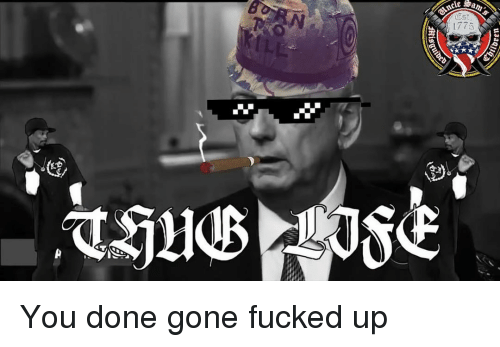 Memes, 🤖, and Gone: am  1775 You done gone fucked up