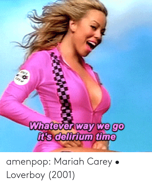 Carey: amenpop:  Mariah Carey • Loverboy (2001)