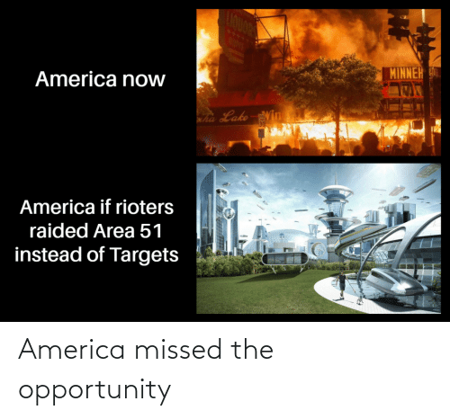 Opportunity: America missed the opportunity