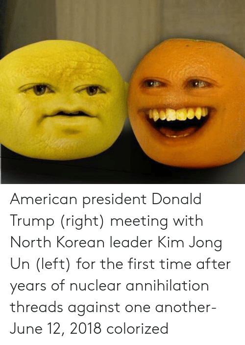 Donald Trump, Kim Jong-Un, and American: American president Donald Trump (right) meeting with North Korean leader Kim Jong Un (left) for the first time after years of nuclear annihilation threads against one another- June 12, 2018 colorized