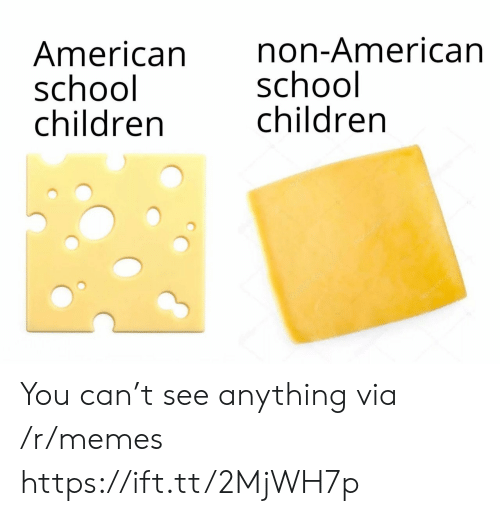 Children, Memes, and School: American  school  children  non-American  school  children  depotonota You can't see anything via /r/memes https://ift.tt/2MjWH7p