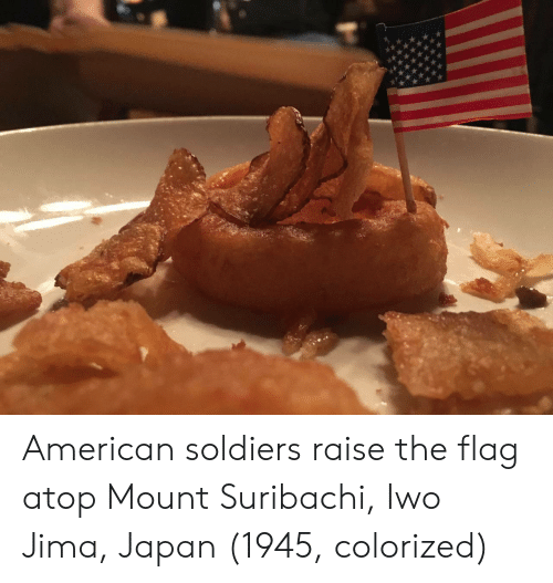 Soldiers, American, and Japan: American soldiers raise the flag atop Mount Suribachi, Iwo Jima, Japan (1945, colorized)