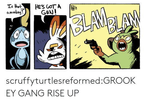 Target, Tumblr, and Gang: amonkeu scruffyturtlesreformed:GROOKEY GANG RISE UP