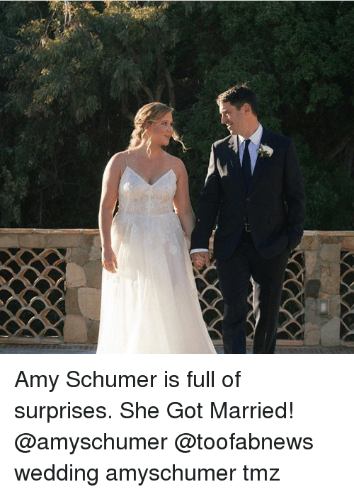 Amy Schumer, Memes, and Wedding: Amy Schumer is full of surprises. She Got Married! @amyschumer @toofabnews wedding amyschumer tmz