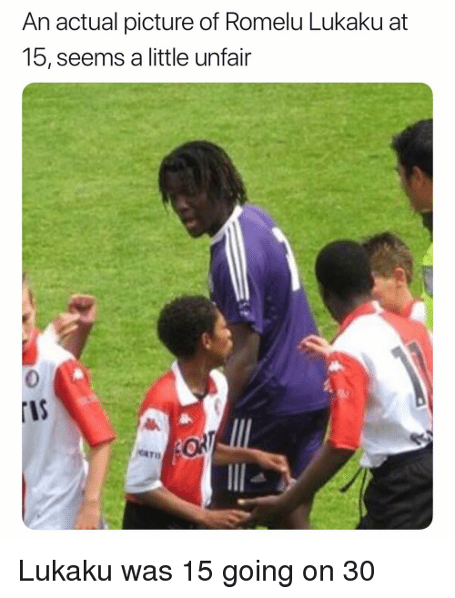 Soccer, Sports, and Picture: An actual picture of Romelu Lukaku at  15, seems a little untair  0  IS Lukaku was 15 going on 30