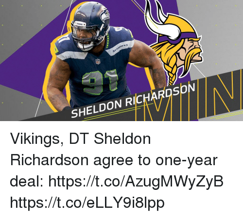Memes, Vikings, and 🤖: ANAWKS  SHELDON RICHARDSOv Vikings, DT Sheldon Richardson agree to one-year deal: https://t.co/AzugMWyZyB https://t.co/eLLY9i8lpp