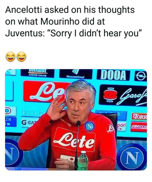 """Casino: Ancelotti asked on his thoughts  on what Mourinho did at  Juventus: """"Sorry I didn't hear you""""  ID  CASINO ONLINE  ORR  DI  & G  orl  Cete  (N"""