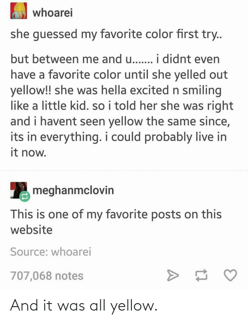 It Was: And it was all yellow.