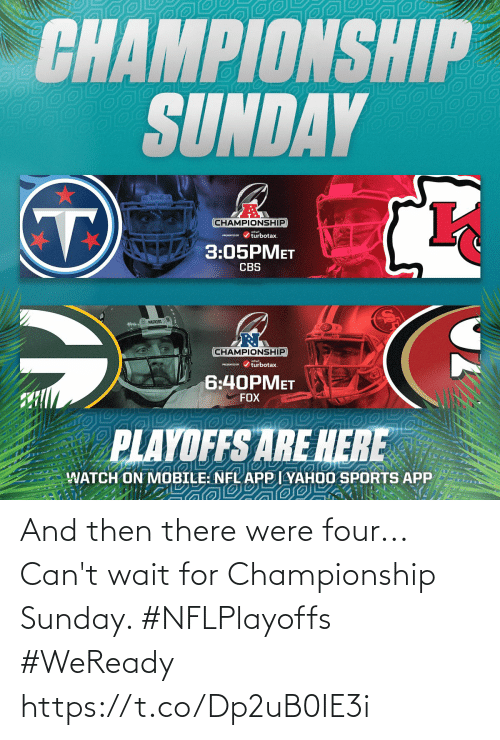 there: And then there were four...  Can't wait for Championship Sunday. #NFLPlayoffs #WeReady https://t.co/Dp2uB0IE3i