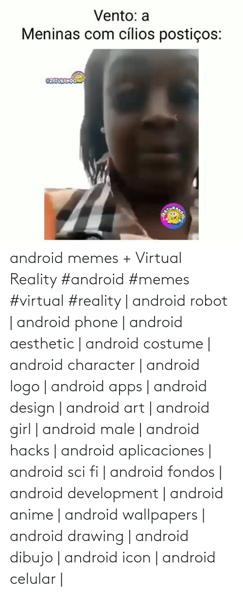 Virtual Reality: android memes + Virtual Reality  #android #memes #virtual #reality | android robot | android phone | android aesthetic | android costume | android character | android logo | android apps | android design | android art | android girl | android male | android hacks | android aplicaciones | android sci fi | android fondos | android development | android anime | android wallpapers | android drawing | android dibujo | android icon | android celular |